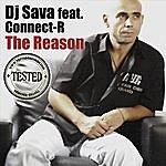 DJ Sava The Reason (Featuring Connect-R)