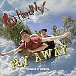 Hardnox Fly Away