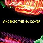Vincenzo The Hangover