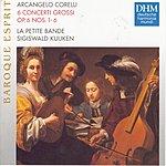 Sigiswald Kuijken Corelli: Concerti Grossi Op. 6