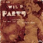 Stephen Oremus The Wild Party