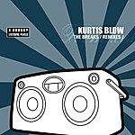Kurtis Blow The Breaks Remixes