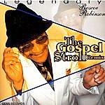 Roscoe Robinson The Gospel Stroll Remix