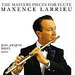 Maxence Larrieu The Master Pieces For Flute