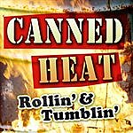 Canned Heat Rollin' & Tumblin'