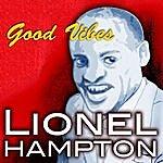 Lionel Hampton Good Vibes