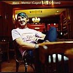 Merz Mentor Remixes