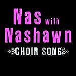 Nas Choir Song