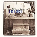 Los Lobos Los Lobos: Just Another Band From East L.A.