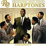 The Harptones Collector's Gold Series: The Harptones