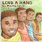 Marla Lewis Lend A Hand