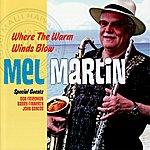 Mel Martin Where The Warm Winds Blow