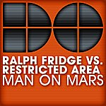 Ralph Fridge Man On Mars