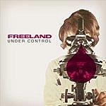 Freeland Under Control