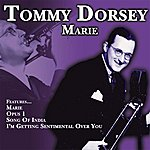 Tommy Dorsey Marie