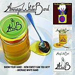 Average White Band Show Your Hand/How Sweet Can You Get?/Average White Band