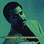 Henry Johnson Missing You