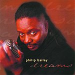 Philip Bailey Dreams