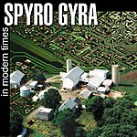 Spyro Gyra In Modern Times