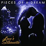 Pieces Of A Dream Love's Silhouette