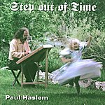 Paul Haslem Step Out Of Time