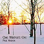 Paul Haslem One Winter's Eve