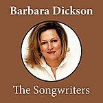 Barbara Dickson The Songwriters