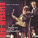 Ben Webster Ben Webster 100 Years - The Brute And The Beautiful