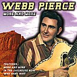 Webb Pierce More And More