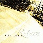 Pablo Perez Return