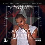 D Money I'm Not A Rapper, Vol.1 (Parental Advisory)