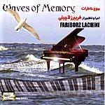 Fariborz Lachini Mojeh Khaterat (Waves Of Memory)