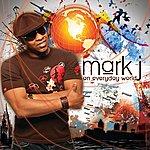 Mark J An Everyday World