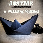 JustMe A Willing Vessel (6-Track Maxi-Single)