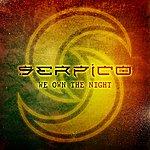 Serpico We Own The Night (Single)