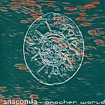 Anaconda Another World