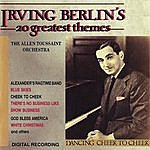 Allen Toussaint Irving Berlin, 20 Greatest Themes