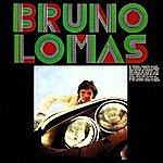 Bruno Lomas Bruno Lomas, Grandes Éxitos