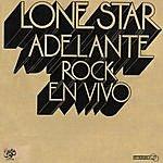 Lonestar Adelante, Rock En Vivo