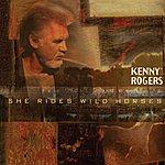 Kenny Rogers She Rides Wild Horses