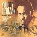 Woody Herman The First And Second Wild Root Radio Shows