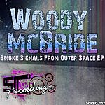Woody McBride Smoke Signals From Outer Space EP