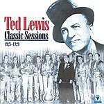 Ted Lewis Ted Lewis Classic Sessions 1928-29