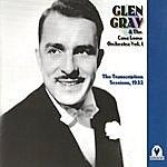Glen Gray & The Casa Loma Orchestra Glen Gray & The Casa Loma Orchesra Vol. 1