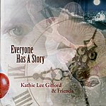 Kathie Lee Gifford Everyone Has A Story