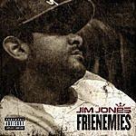 Jim Jones Frienemies