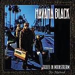 Havana Black Exiles In Mainstream (Remastered)