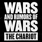 The Chariot Wars And Rumors Of Wars