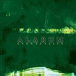 Alarum Eventuality