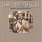 Benny Goodman Benny Goodman On The Air